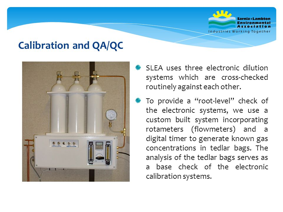 SLEA uses three electronic dilution systems which are cross-checked routinely against each other.