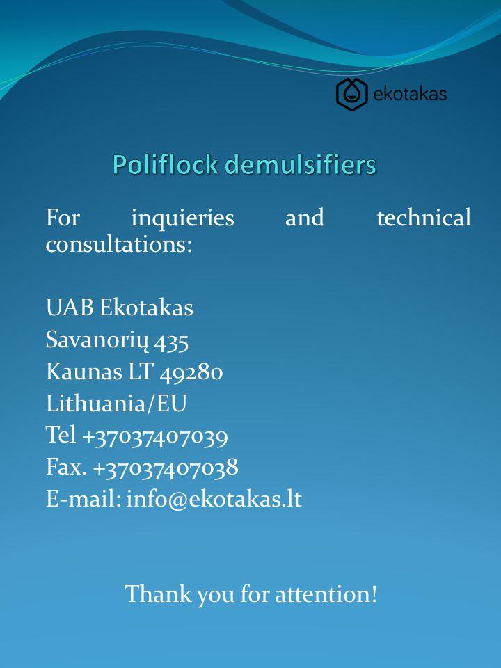 For inquieries and technical consultations: UAB Ekotakas Savanorių 435 Kaunas LT 49280 Lithuania/EU Tel +37037407039 Fax.