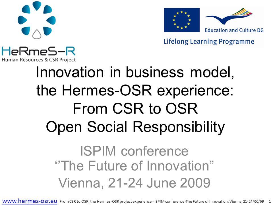 12 www.hermes-osr.eu Hermes-OSR Open Social Responsibility  Thank you for your attention.