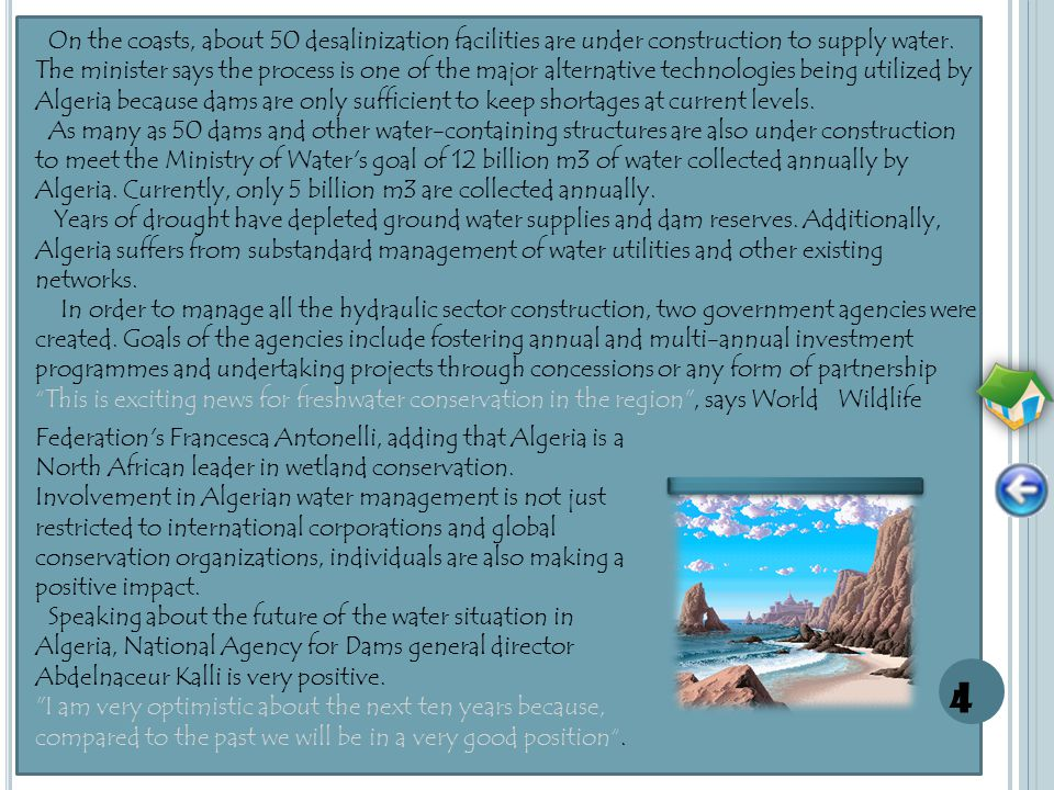 WATER Algeria is one of a number of African nations Johns Hopkins University predicts to have a ratio of water annually available per person at less than 1,000 m3 in 2025, a daunting figure when experts consider a country water-stressed at below 1,700 m3 available per person.