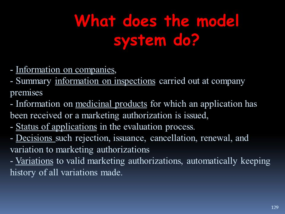 What does the model system do? - Information on companies, - Summary information on inspections carried out at company premises - Information on medic