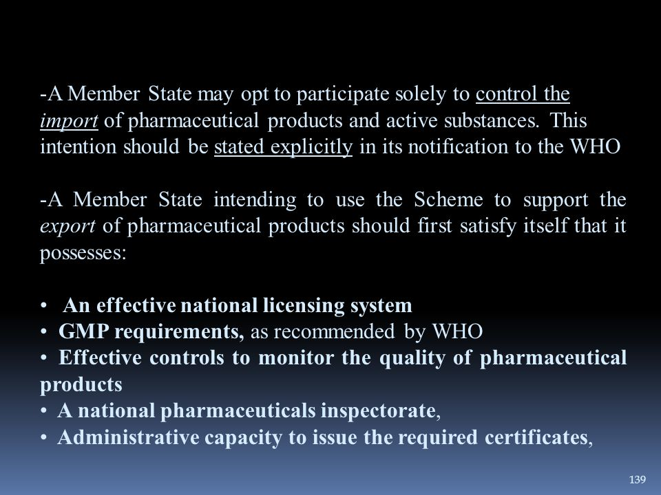 -A Member State may opt to participate solely to control the import of pharmaceutical products and active substances. This intention should be stated