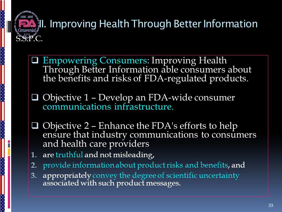 II. Improving Health Through Better Information  Empowering Consumers: Improving Health Through Better Information able consumers about the benefits