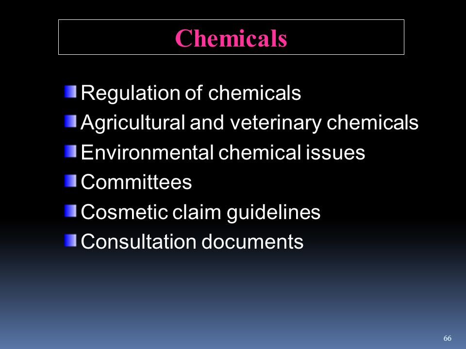 Regulation of chemicals Agricultural and veterinary chemicals Environmental chemical issues Committees Cosmetic claim guidelines Consultation document
