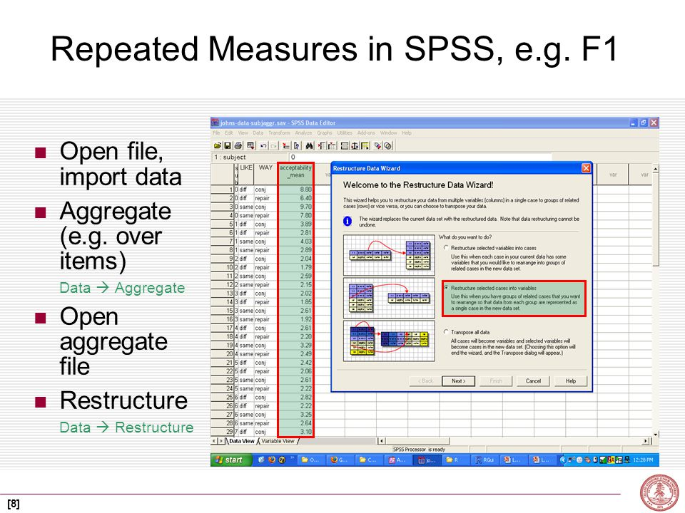 [8] Repeated Measures in SPSS, e.g. F1 Open file, import data Aggregate (e.g.