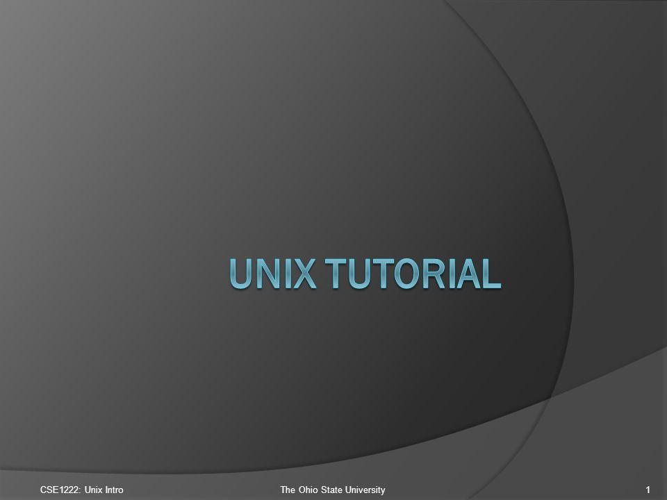 CSE1222: Unix IntroThe Ohio State University1