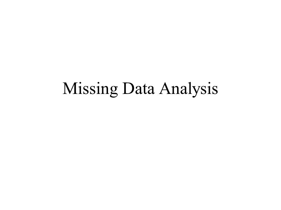 Missing Data Analysis