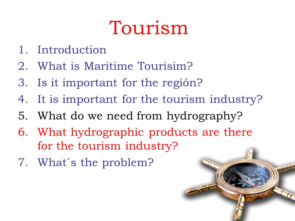Tourism 1.Introduction 2.What is Maritime Tourisim.