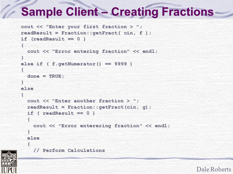Dale Roberts Sample Client – Creating Fractions cout