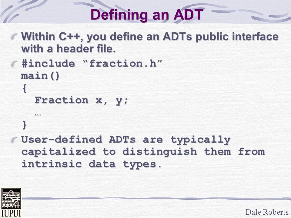 Dale Roberts Fraction ADT Algorithms Reducing a fraction involves finding the Greatest Common Divisor, and then dividing all the terms by that amount.