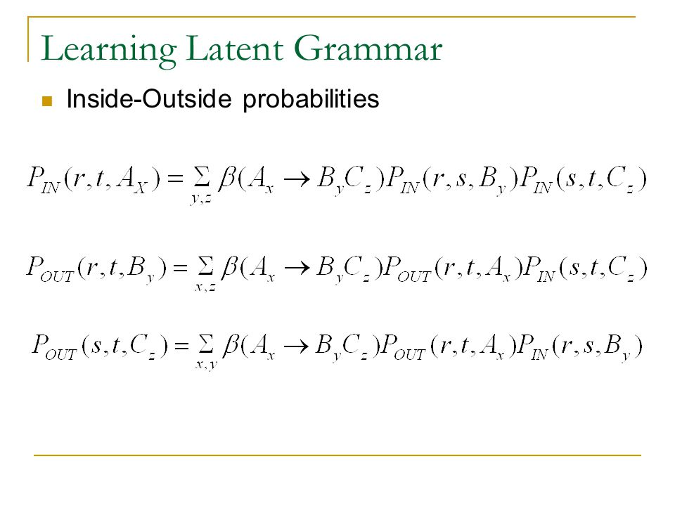 Learning Latent Grammar Inside-Outside probabilities