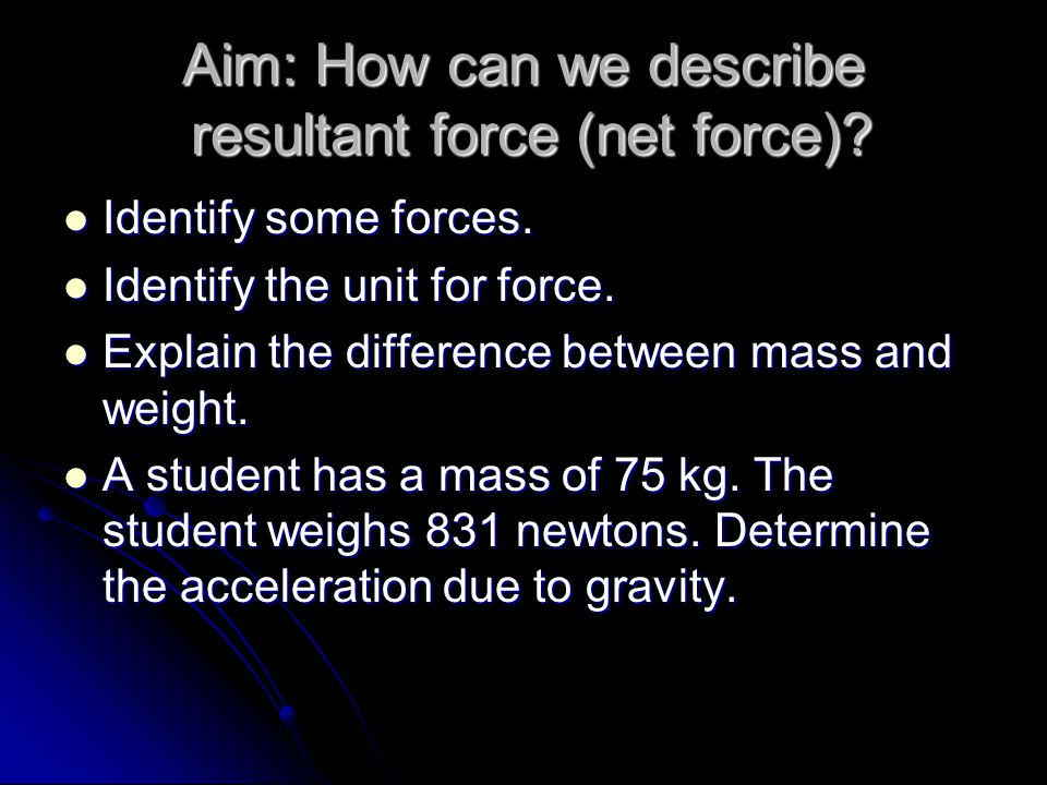 Aim: How can we analyze force vectors.1) Sketch the resultant force and equilibrium force.