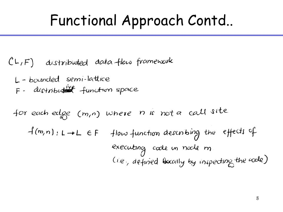 Functional Approach Contd.. 8