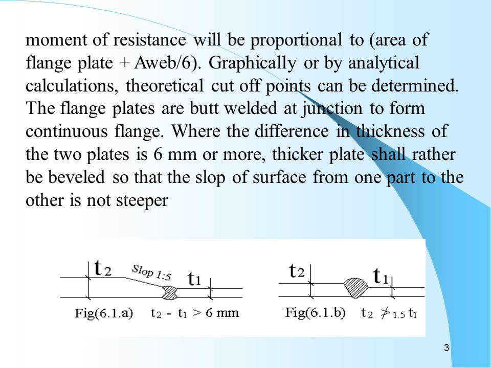 3 moment of resistance will be proportional to (area of flange plate + Aweb/6).