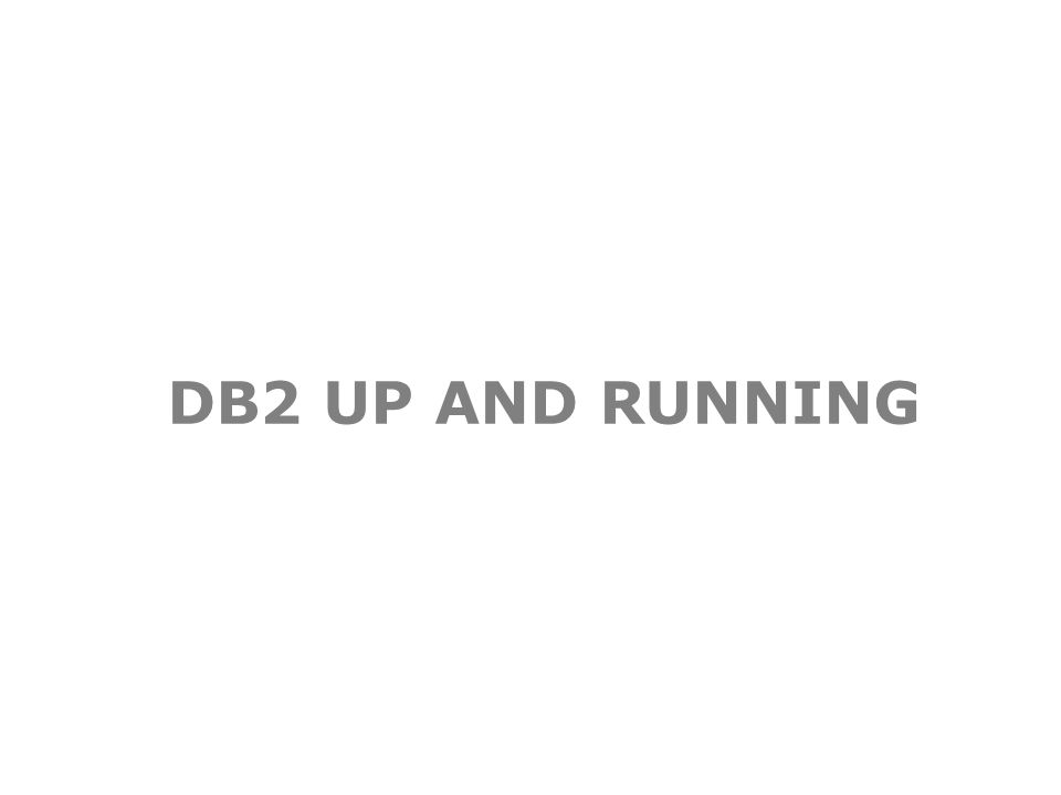 DB2 UP AND RUNNING