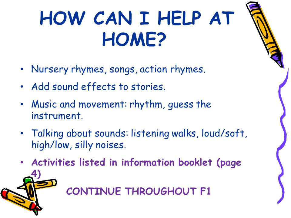 HOW CAN I HELP AT HOME. Nursery rhymes, songs, action rhymes.