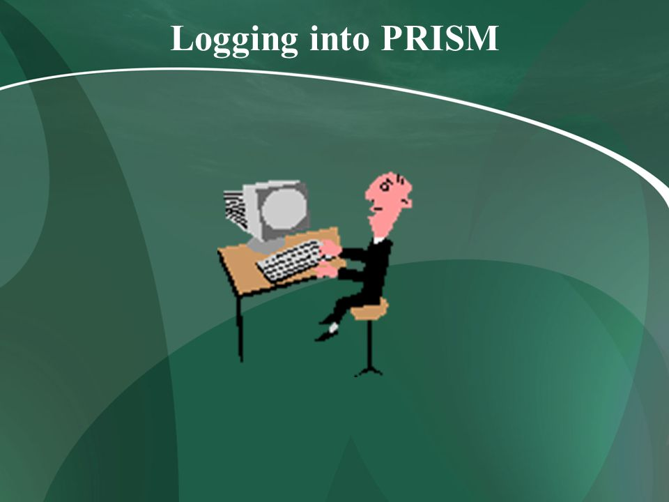 Logging into PRISM