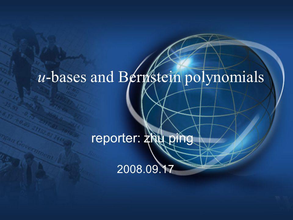 Division algorithms for Bernstein polynomials Authors: Laurent Buse, INRIA Sophia Antipolis, France Ron Goldman, Rice University, USA Problem: operator of Bernstein polynomials.