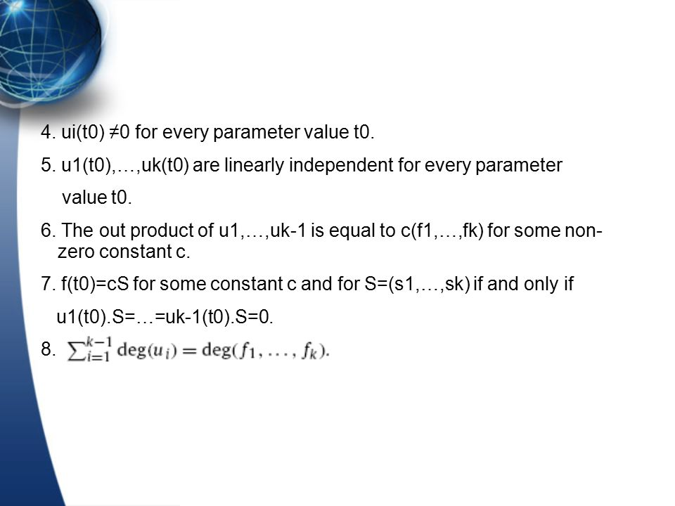 Equivalent definition Let u1,…,uk be k-1 polynomials in syz(f1…,fk) with deg(u1) ≤…≤deg(uk-1) and GCD(f1,…,fk)=1.