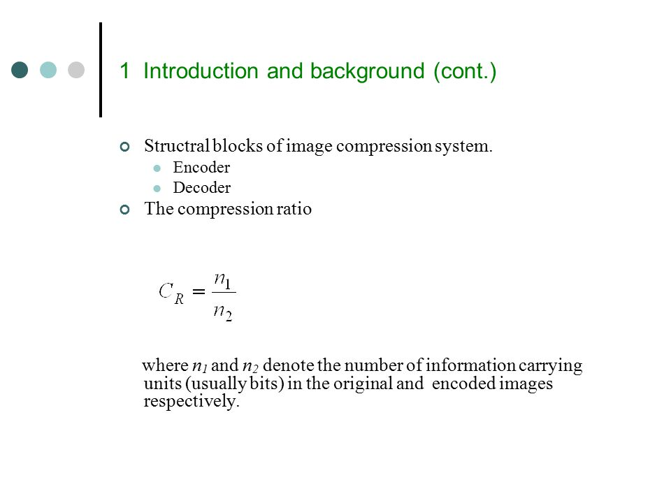 1 Introduction and background (cont.)