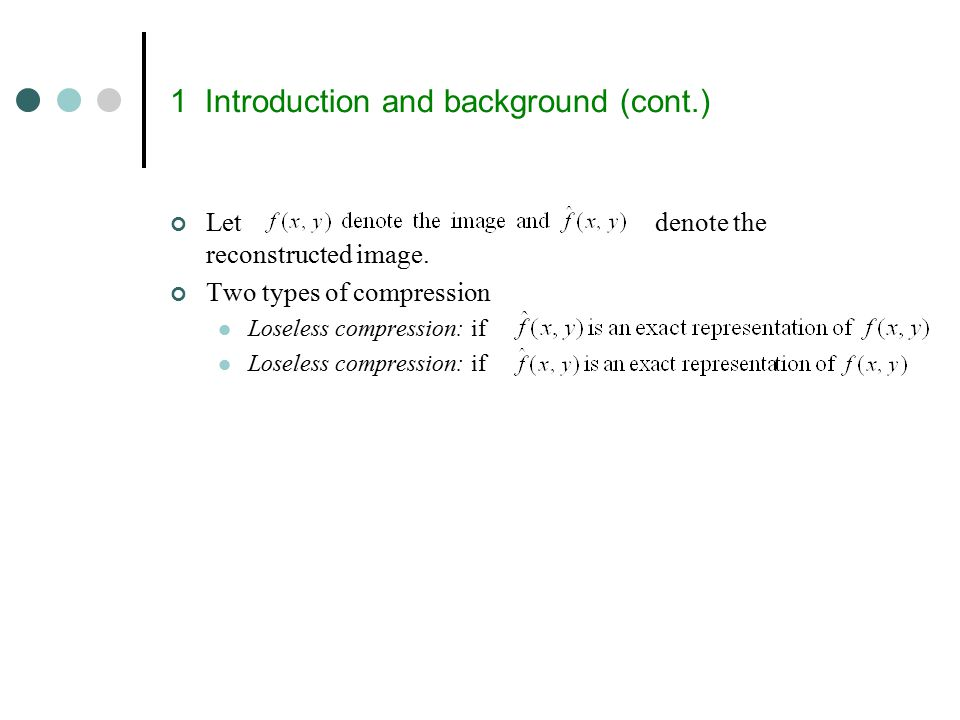 Huffman codes (cont.) 100 86 14 5828 14 b:13 a:45 d:16 c:12 f:5e:9 100 55 2530 c:12 a:45 b:13 14d:16 f:5e:9 Fixed-length code 1 0 0 0 0 0 0 0 0 00 0 1 1111 1 1 1 1 Variable-length code