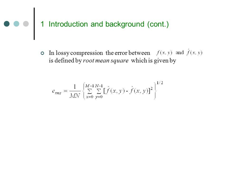 Huffman Codes(cont.) >> p = [0.1875 0.5 0.125 0.1875]; >> c = huffman(p) c = 011 1 010 00