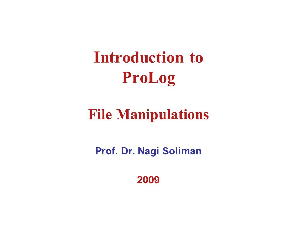 Summary: 1- open prolog.