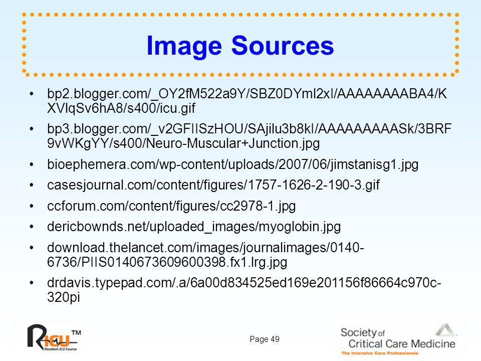Page 49 Image Sources bp2.blogger.com/_OY2fM522a9Y/SBZ0DYml2xI/AAAAAAAABA4/K XVlqSv6hA8/s400/icu.gif bp3.blogger.com/_v2GFIISzHOU/SAjilu3b8kI/AAAAAAAA