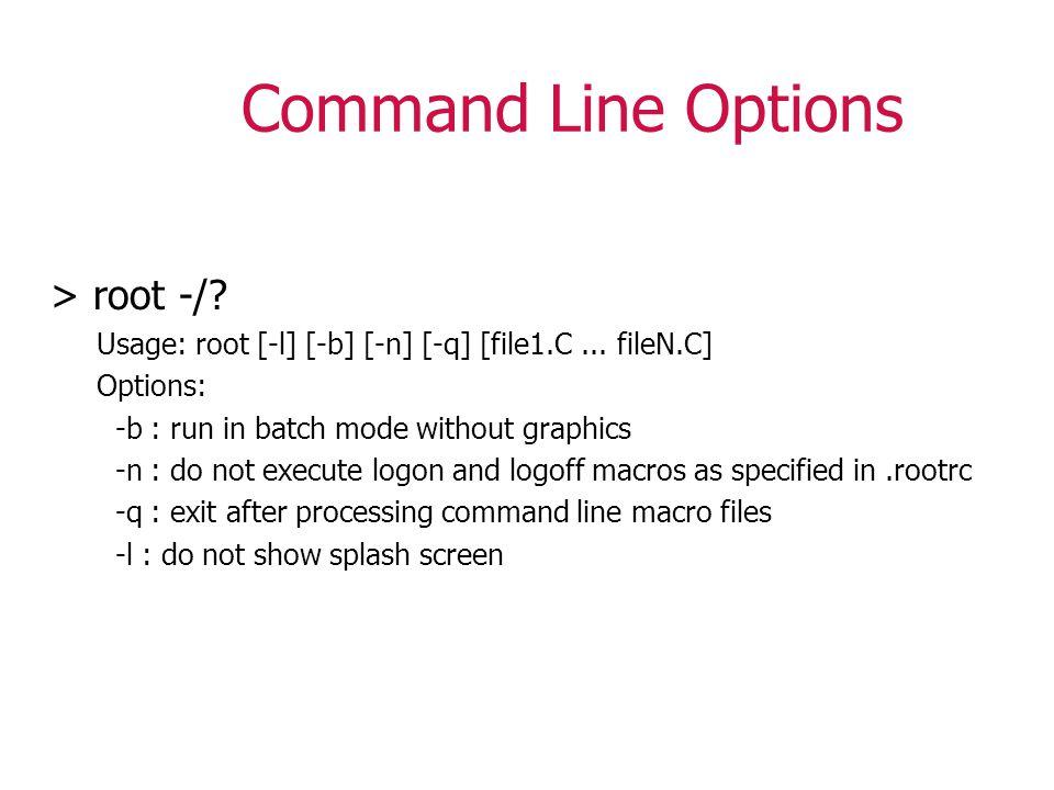 gROOT global ROOT session object gROOT->GetListOf (); gROOT->LoadMacro(); gROOT->Time(); gROOT->ProcessLine()