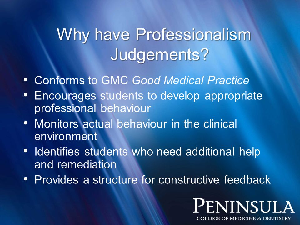 Why have Professionalism Judgements.