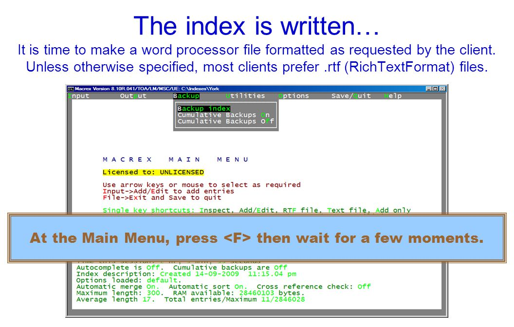 The index is written… It is time to make a word processor file formatted as requested by the client.