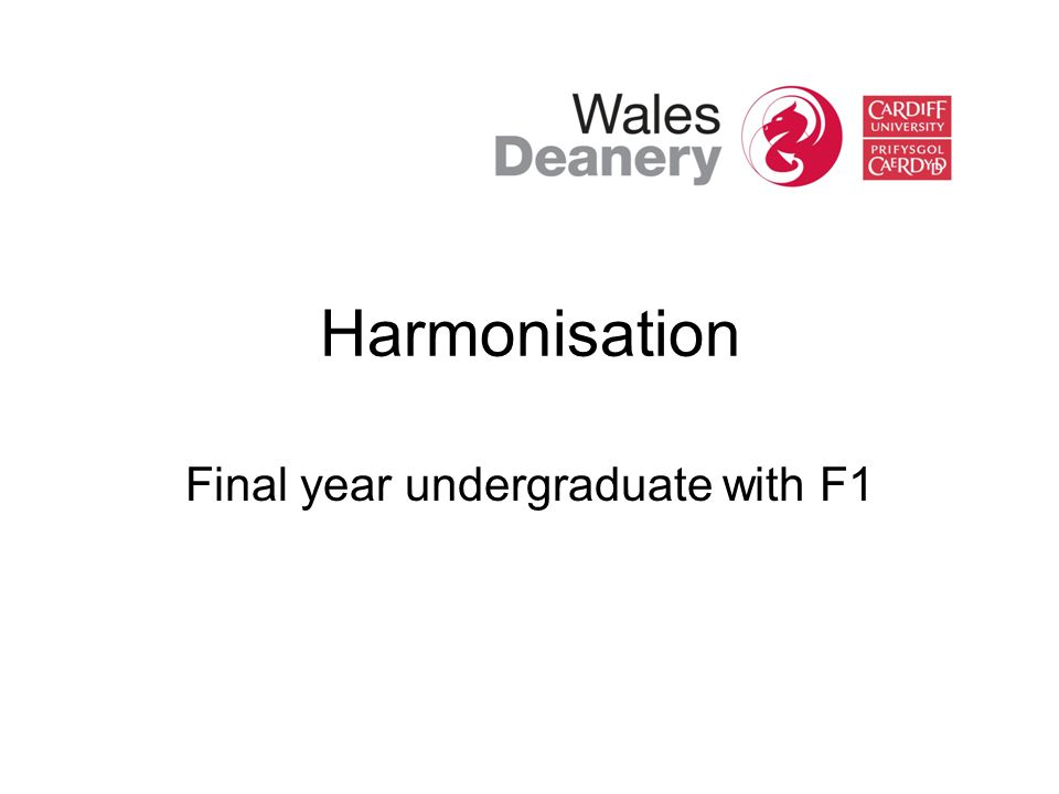 Harmonisation Final year undergraduate with F1