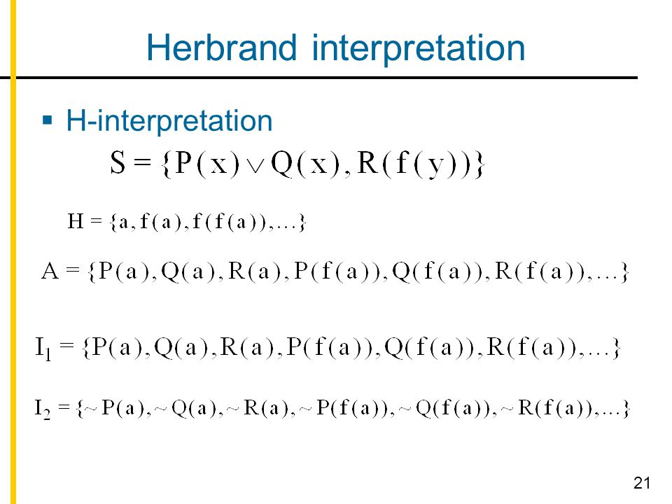 Herbrand interpretation  H-interpretation 21
