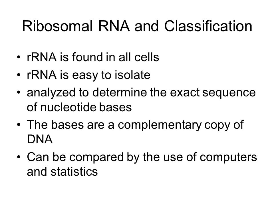 Reclassification Several differences were found between Archaea and Bacteria which led to reclassification.