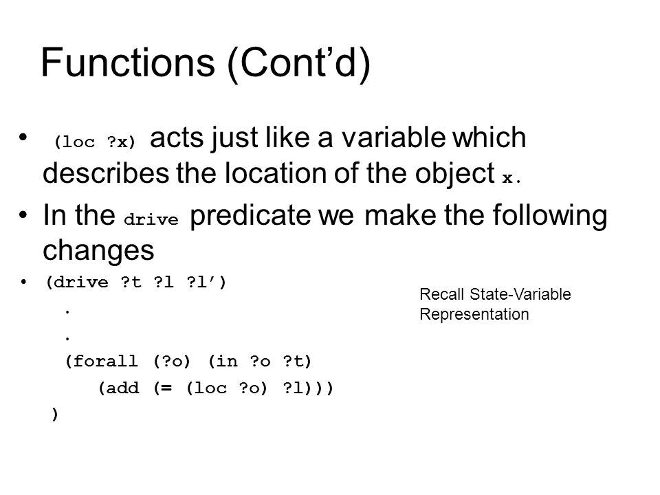 Temporal Planning Operators It's a tuple o = (name(o), precond(o), effects(o), const(o)) name is an expression of form o(x 1,…x k, t s, t e ) such that o is an operator, x 1,…x k are object variables, t s, t e are temporal variables precond(o) and effects(o) are tqes const(o) is a conjunction of constraints