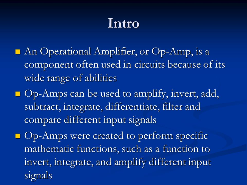 Non-Inverting Op-Amps Notice how the inverting and non-inverting op-amps have different inputs into each terminal Notice how the inverting and non-inverting op-amps have different inputs into each terminal In order to represent a non-inverting op-amp (and all op-amps which have the input voltage going into the positive terminal) we have to use either the a bond graph type similar to the bond graph from the inverting op- amp or the previous non-inverting op-amp bond graph, that does not fully work properly, but is suitable for our purpose, and manually invert the output signal In order to represent a non-inverting op-amp (and all op-amps which have the input voltage going into the positive terminal) we have to use either the a bond graph type similar to the bond graph from the inverting op- amp or the previous non-inverting op-amp bond graph, that does not fully work properly, but is suitable for our purpose, and manually invert the output signal