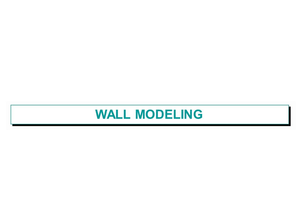 WALL MODELING