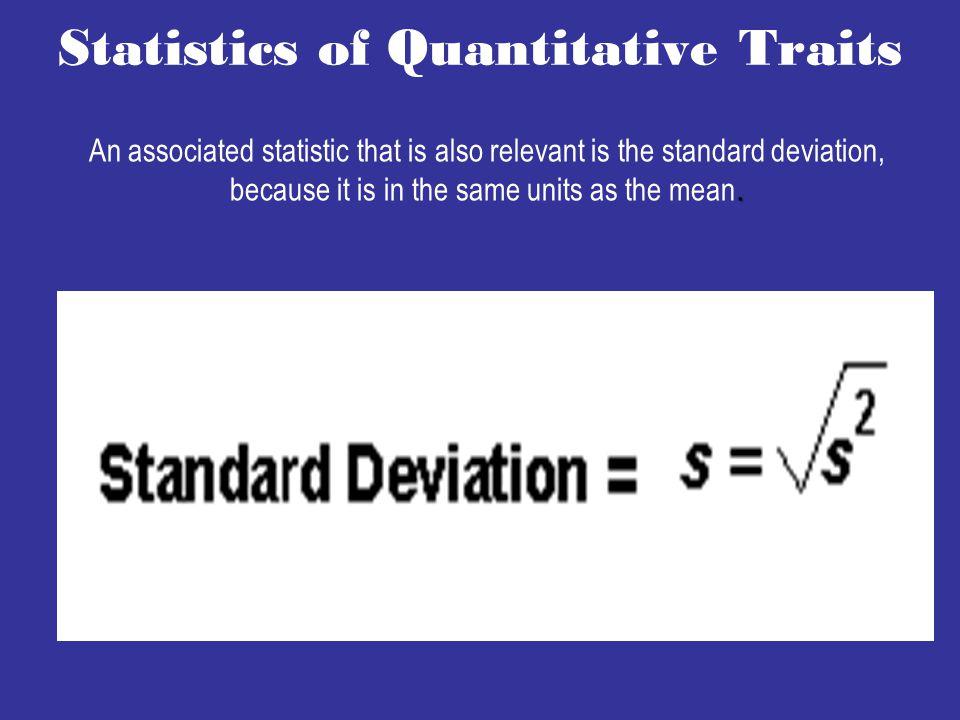 Statistics of Quantitative Traits.