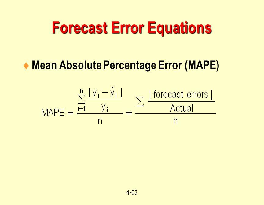 4-63  Mean Absolute Percentage Error (MAPE) Forecast Error Equations