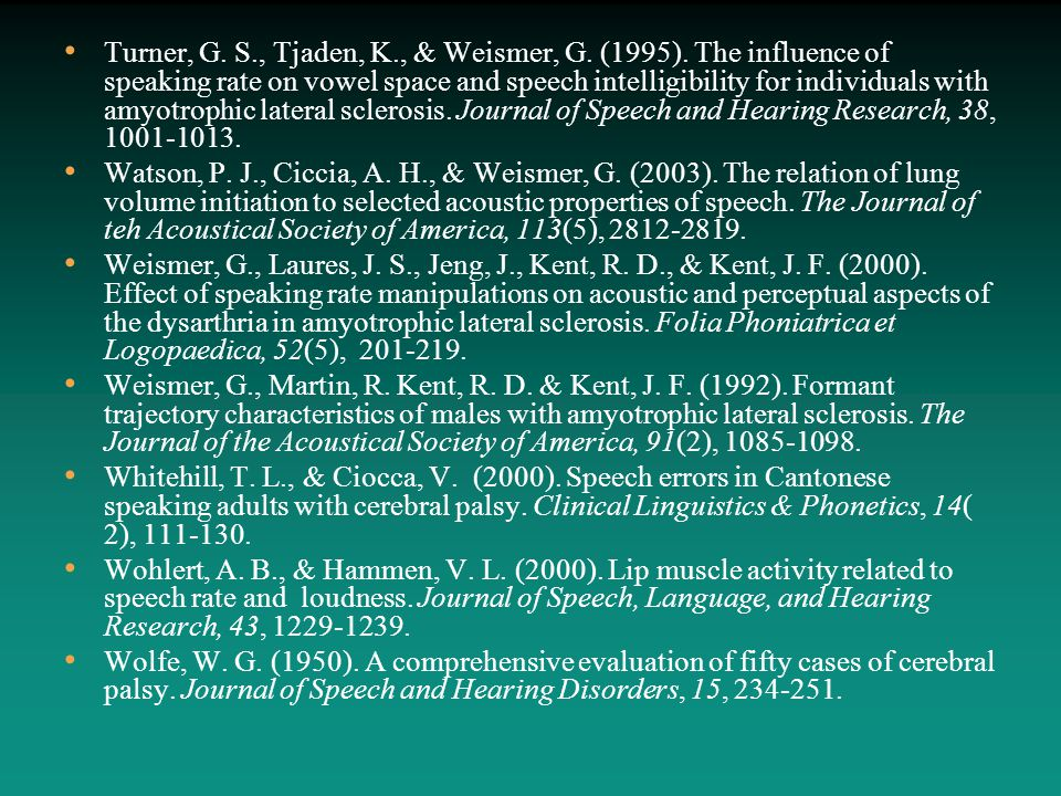 Turner, G. S., Tjaden, K., & Weismer, G. (1995). The influence of speaking rate on vowel space and speech intelligibility for individuals with amyotro