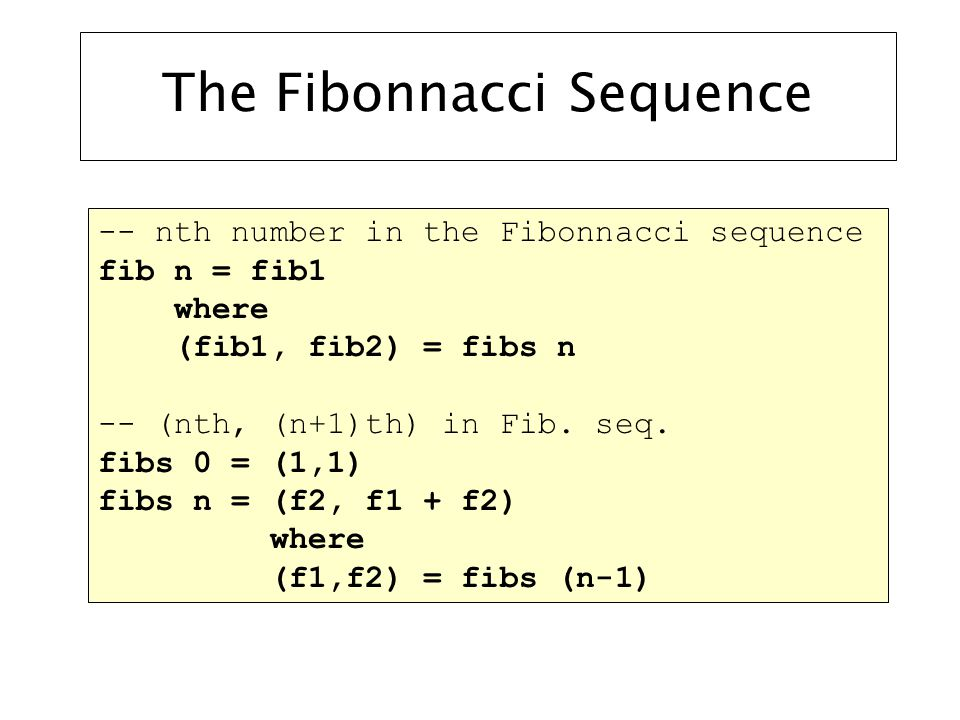 Functions on Lists Prelude> length [1, 1, 2, 3, 5, 8] 6 Prelude> length 0 Prelude> [1, 1, 2, 3] ++ [5, 8] [1, 1, 2, 3, 5, 8] Prelude> [] ++ [1] ++ [2] [1,2] Length: Concatenation (append):