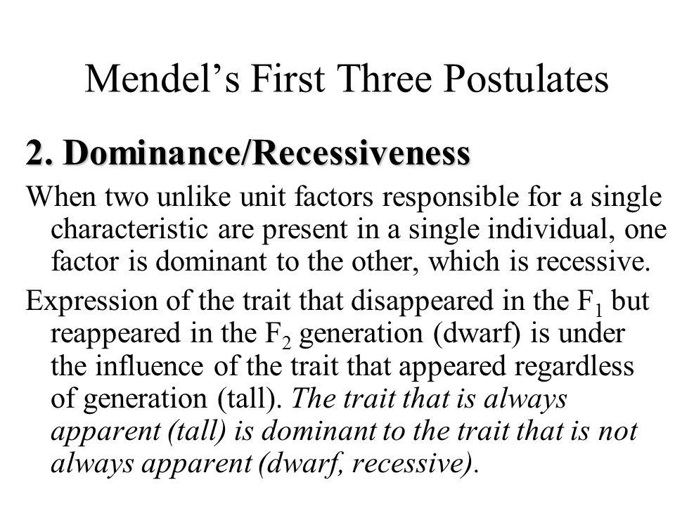 Mendel's First Three Postulates 2.