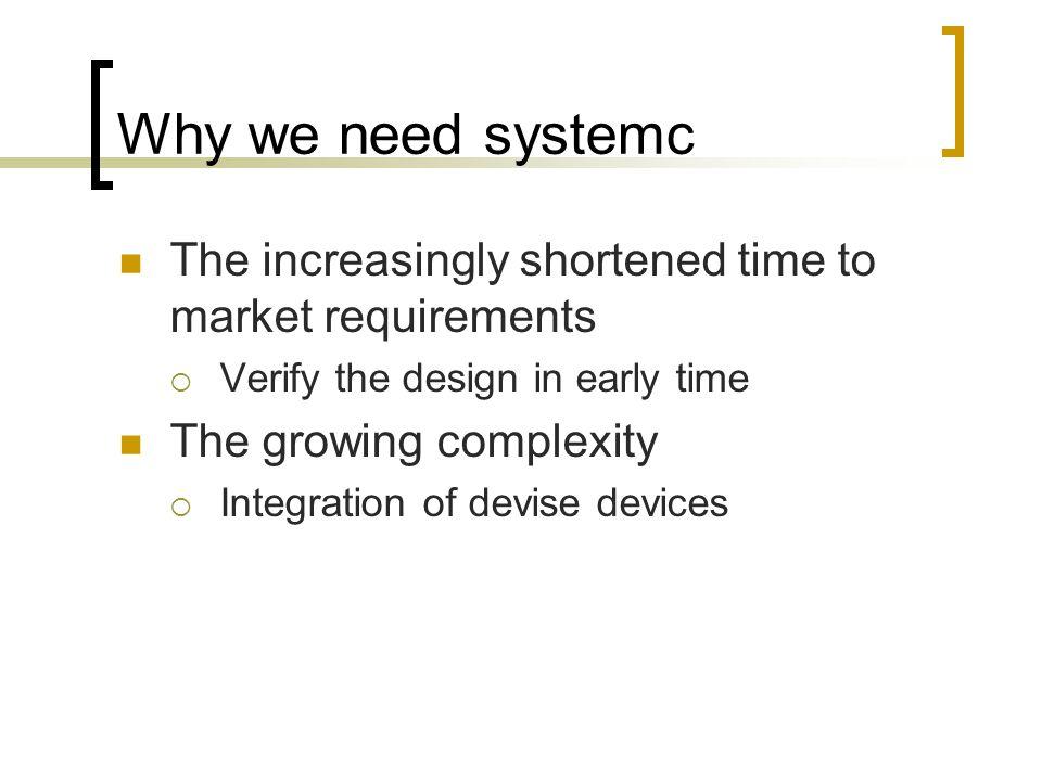 SystemC Heritage ref : SOCLab 03_SOC_Design_Flow.pdf, 2004 spring, NCTU