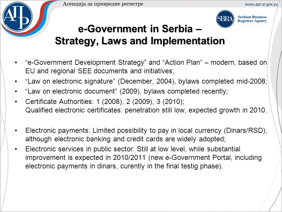 "e-Government in Serbia – Strategy, Laws and Implementation ""e-Government Development Strategy"" and ""Action Plan"" – modern, based on EU and regional SE"