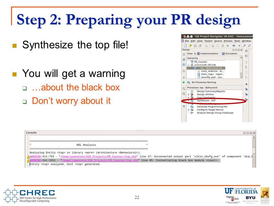 Step 2: Preparing your PR design Synthesize the top file.