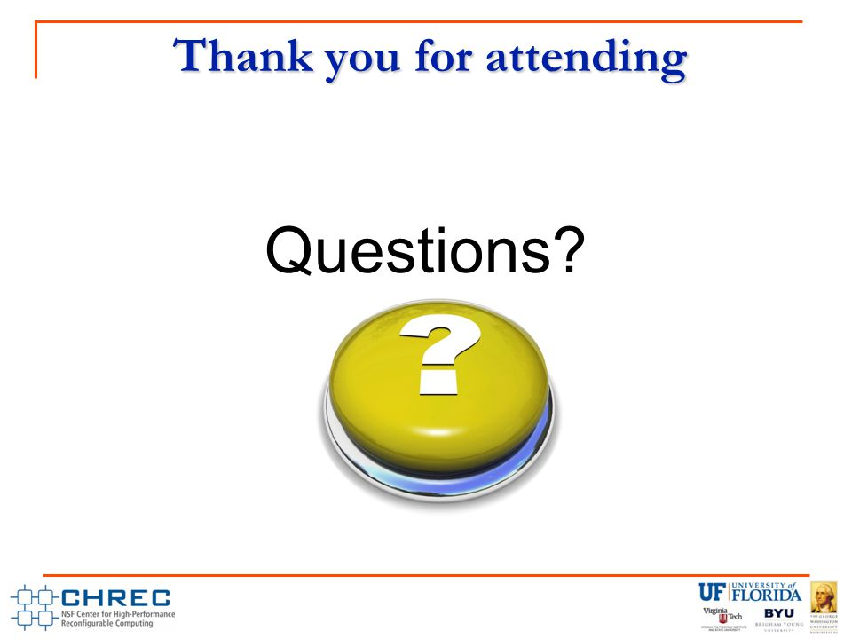 Thank you for attending Questions