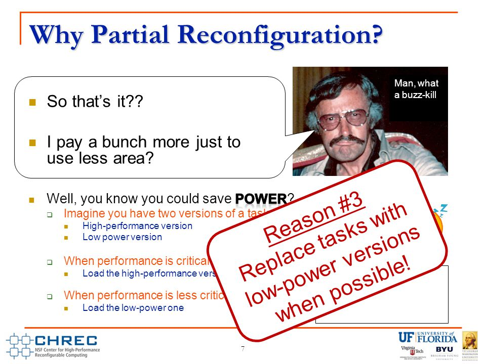 Why Partial Reconfiguration.