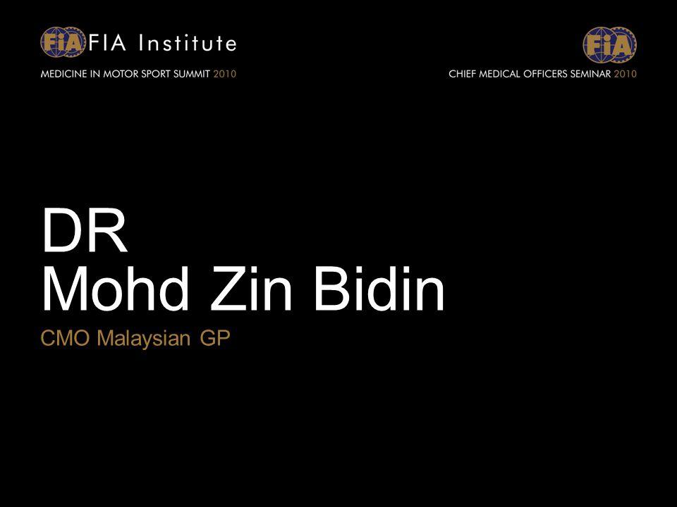 DR Mohd Zin Bidin CMO Malaysian GP