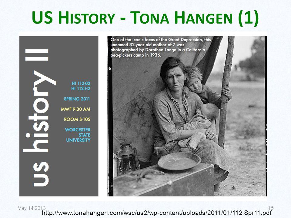 US H ISTORY - T ONA H ANGEN (1) May 14 201315 http://www.tonahangen.com/wsc/us2/wp-content/uploads/2011/01/112.Spr11.pdf