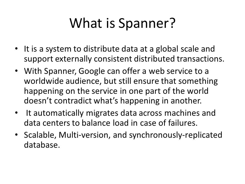 What is Spanner.